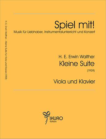 H. E. Erwin Walther (1920-1995) Kleine Suite für Viola und Klavier (1959)