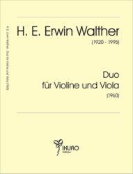 H. E. Erwin Walther (1920-1995) Duo für Violine und Viola (1960)