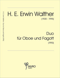 H. E. Erwin Walther (1920-1995) Duo für Oboe und Fagott (1993)