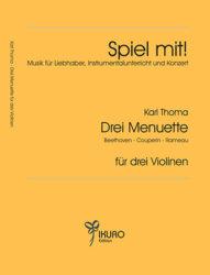 Karl Thoma | Drei Menuette von Beethoven - Couperin - Rameau