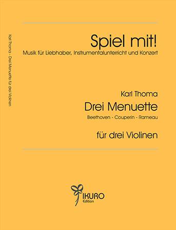 Karl Thoma (1890-1978) | Drei Menuette von Beethoven - Couperin - Rameau