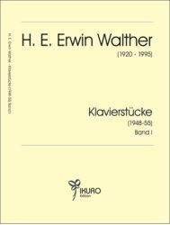 H. E. Erwin Walther | 12 Klavierstücke Band I