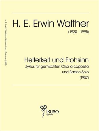 H. E. Erwin Walther (1920-1995) Heiterkeit und Frohsinn (1957)