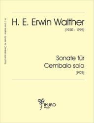 H. E. Erwin Walther | Sonate für Cembalo solo (1975)