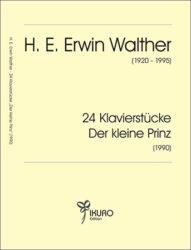 H. E. Erwin Walther | Der kleine Prinz 24 Klavierstücke