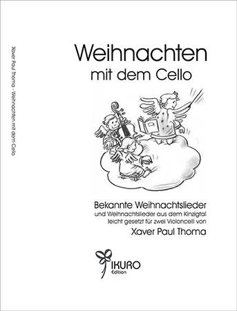 Bekannte Weihnachtslieder und Weihnachtslieder aus dem Kinzigtal leicht gesetzt für zwei Celli