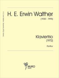 H. E. Erwin Walther (1920-1995) TRIO (1972)