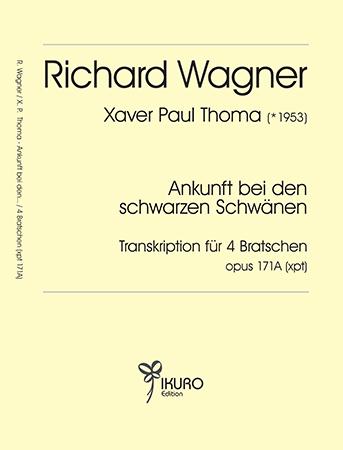 Wager / Thoma: Ankunft bei den schwarzen Schwänen für 4 Bratschen