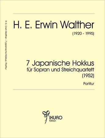 H. E. Erwin Walther (1920-1995) 7 Japanische Hokkus (1952)
