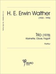 H. E. Erwin Walther (1920-1995)Bläser-Trio (1978)