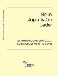 Neun Japanische Lieder gesetzt für Violoncello und Klavier (1995)