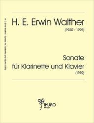 H. E. Erwin Walther (1920-1995) Neun Stücke für Klarinette und Klavier (1963)
