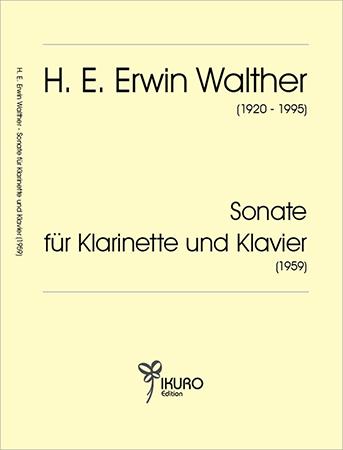 H. E. Erwin Walther (1920-1995) | Sonate für Klarinette und Klavier (1959)