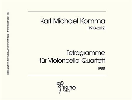 Karl Michael Komma Tetragramme für Violoncello-Quartett (1988)