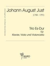 Johann August Just (1750-1791) | Trio Es-Dur für Klavier, Viola und Violoncello