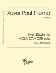 Xaver Paul Thoma (geb.1953) | Zwei Stücke für Viola d'amore solo Op. 183 B (xpt)