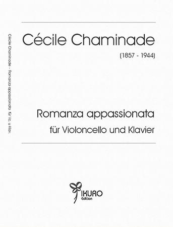 Cécile Chaminade (1857–1944) Romanza appassionata für Violoncello und Klavier