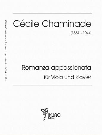 Cécile Chaminade (1857–1944) Romanza appassionata für Viola und Klavier