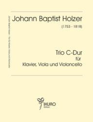Johann Baptist Holzer (1753-1818) | Trio C-Dur für Klavier, Viola und Violoncello