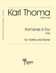 Karl Thoma (1890 - 1978) | Romanze für Violine und Klavier (1932)