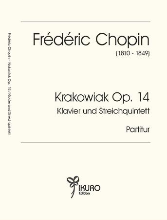 Frédéric Chopin – Krakowiak Op. 14