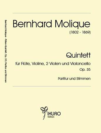 Bernhard Molique (1802 - 1869) | Quintett Op. 35 für Flöte, Violine, 2 Violen, Violoncello