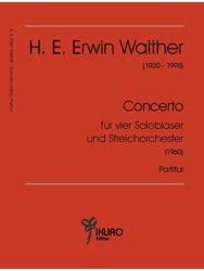 H. E. Erwin Walther: Concerto für 4 Solobläser und Streichorchester (1960)