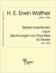 H. E. Erwin Walther |Sieben Inventionen nach Zeichnungen von Paul Klee für Klavier solo