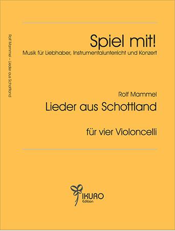 Rolf Mammel (1923 - 2010) Lieder aus Schottland