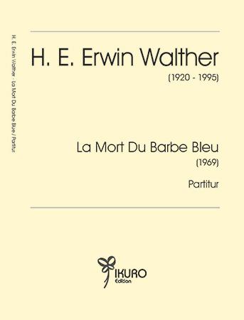 H. E. Erwin Walther   La Mort Du Barbe Bleu (1969)