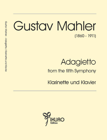 Gustav Mahler (1860 - 1911) | Adagietto from the fifth Symphony für Klarinette und Klavier